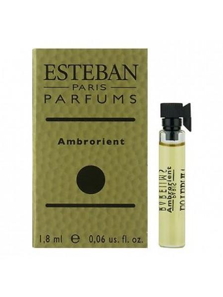 Esteban Ambrorient пробник 1.8 мл