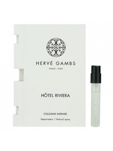 Herve Gambs Hotel Riviera пробник 1.7 мл