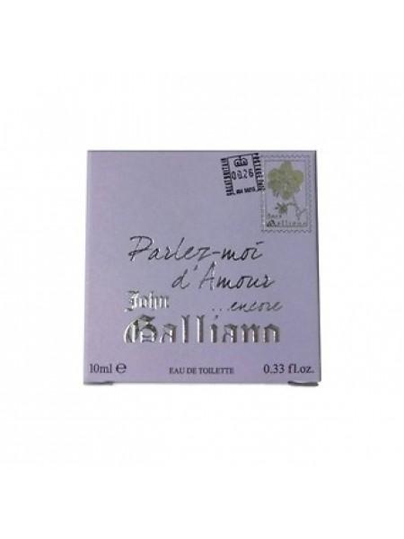 John Galliano Parlez-Moi d'Amour Encore миниатюра 10 мл