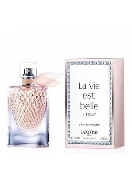 Lancome La Vie est Belle L'Eclat L'Eau de Toilette туалетная вода 100 мл
